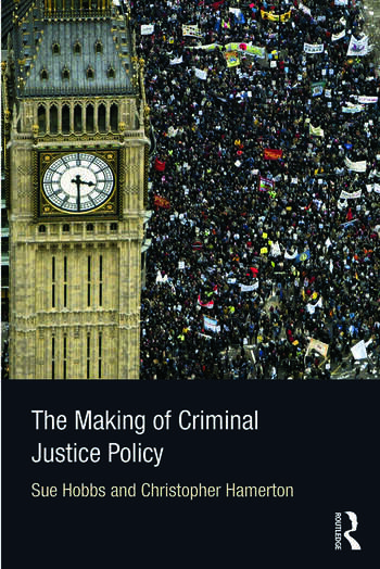 The Making of Criminal Justice Policy book cover