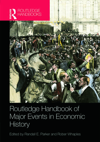 Routledge Handbook of Major Events in Economic History book cover