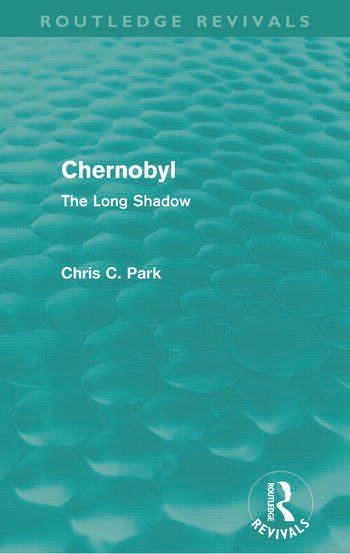 Chernobyl (Routledge Revivals) The Long Shadow book cover