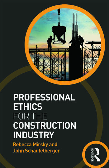 Professional Ethics for the Construction Industry book cover