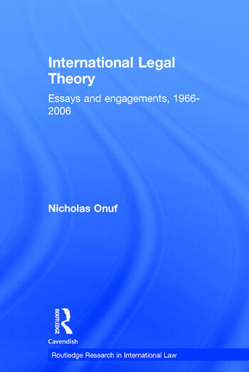 International Legal Theory Essays and engagements, 1966-2006 book cover