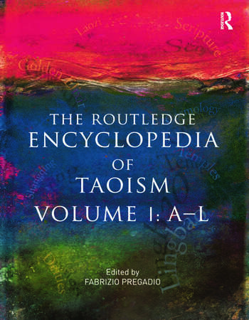 The Routledge Encyclopedia of Taoism 2-Volume Set book cover