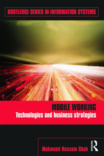 Mobile Working Technologies and Business Strategies book cover
