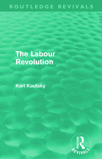 The Labour Revolution (Routledge Revivals) book cover