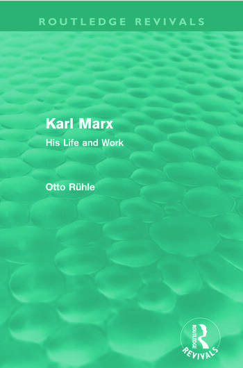 Karl Marx (Routledge Revivals) His Life and Work book cover
