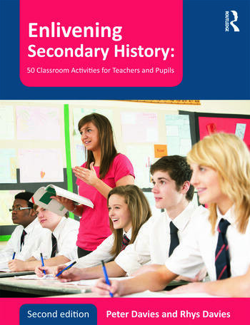 Enlivening Secondary History: 50 Classroom Activities for Teachers and Pupils book cover