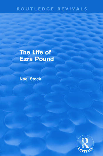 The Life of Ezra Pound (Routledge Revivals) book cover