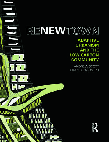 ReNew Town Adaptive Urbanism and the Low Carbon Community book cover