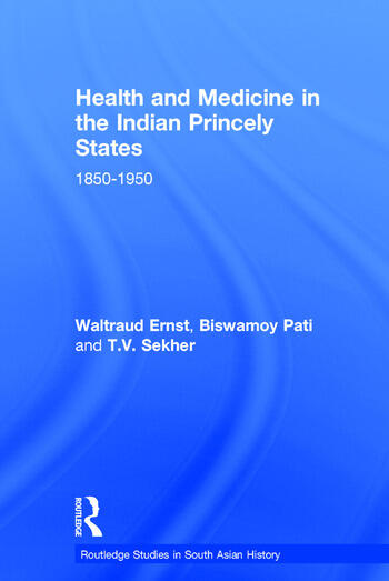 Health and Medicine in the Indian Princely States 1850-1950 book cover