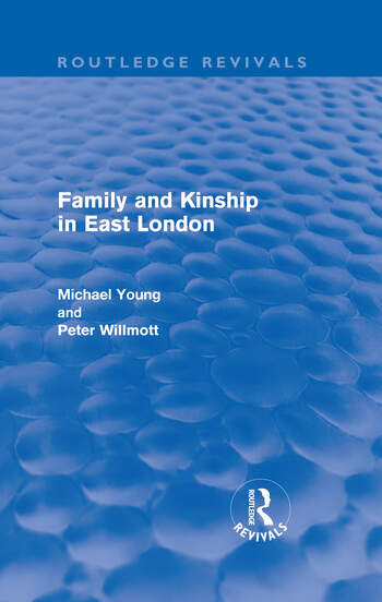 Family and Kinship in East London book cover