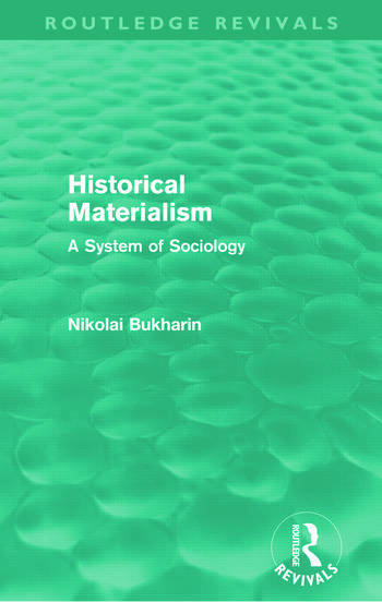 Historical Materialism (Routledge Revivals) A System of Sociology book cover