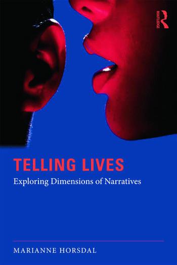 Telling Lives Exploring dimensions of narratives book cover