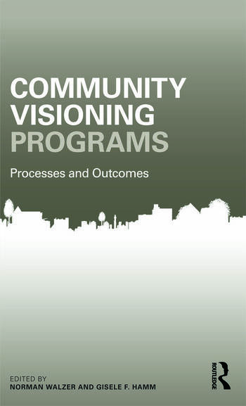 Community Visioning Programs Processes and Outcomes book cover