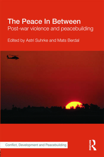 The Peace In Between Post-War Violence and Peacebuilding book cover