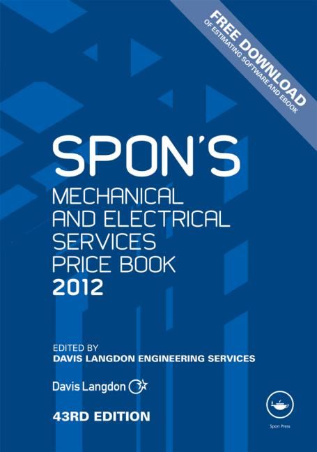 Spon's Mechanical and Electrical Services Price Book 2012 book cover