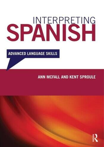 Interpreting Spanish Advanced Language Skills book cover