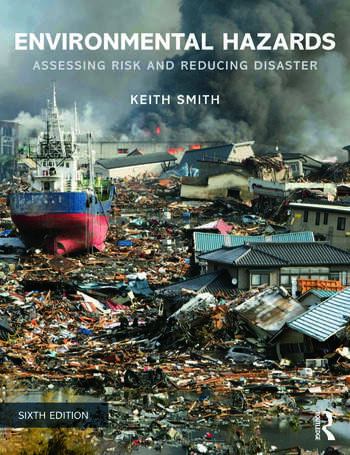 Environmental Hazards Assessing Risk and Reducing Disaster book cover