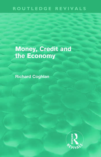 Money, Credit and the Economy (Routledge Revivals) book cover