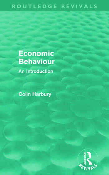 Economic Behaviour (Routledge Revivals) An Introduction book cover