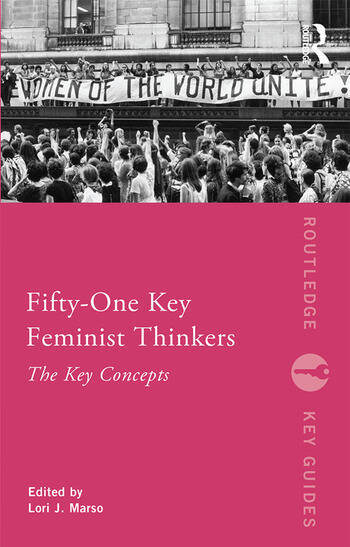 Fifty-One Key Feminist Thinkers book cover