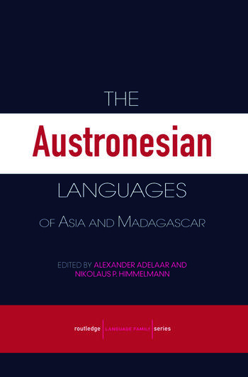 The Austronesian Languages of Asia and Madagascar book cover