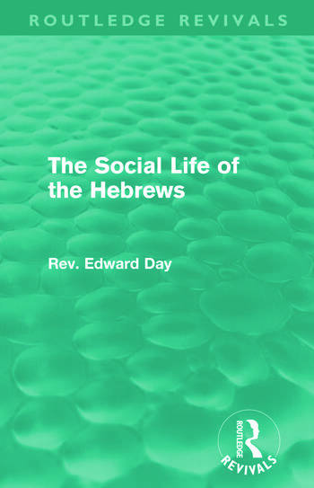 The Social Life of the Hebrews (Routledge Revivals) book cover