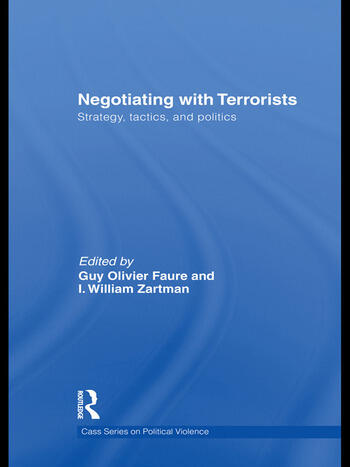 Negotiating with Terrorists Strategy, Tactics, and Politics book cover