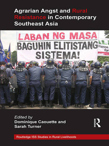Agrarian Angst and Rural Resistance in Contemporary Southeast Asia book cover