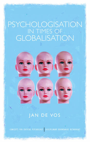Psychologisation in Times of Globalisation book cover