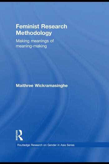 Feminist Research Methodology Making Meanings of Meaning-Making book cover
