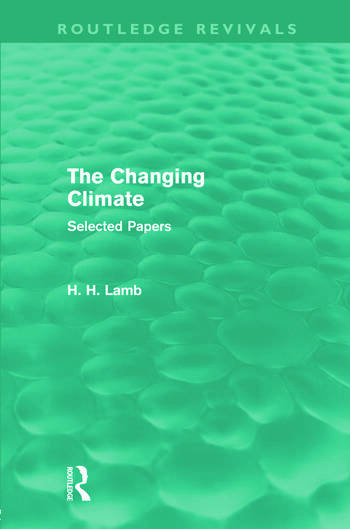 The Changing Climate (Routledge Revivals) Selected Papers book cover