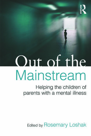 Out of the Mainstream: Helping the children of parents with a mental illness book cover