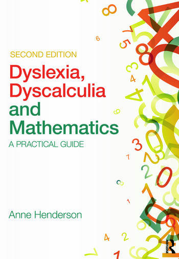 Dyslexia, Dyscalculia and Mathematics A practical guide book cover