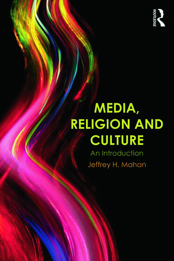 Media, Religion and Culture An Introduction book cover