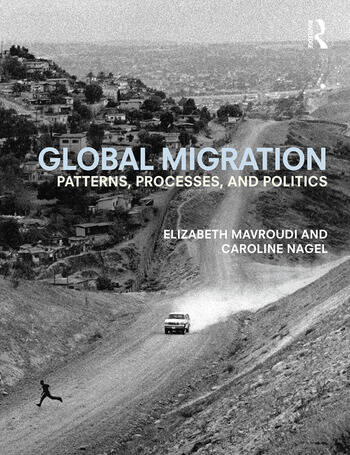 Global Migration Patterns, processes, and politics book cover
