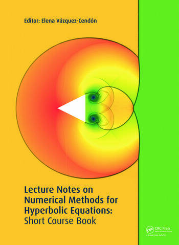 Lecture Notes on Numerical Methods for Hyperbolic Equations book cover