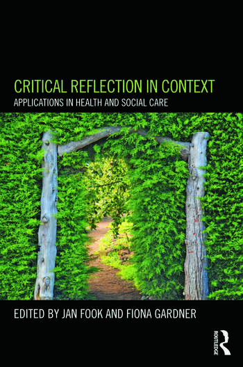 Critical Reflection in Context Applications in Health and Social Care book cover