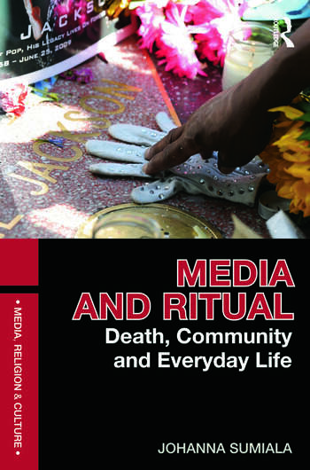 Media and Ritual Death, Community and Everyday Life book cover