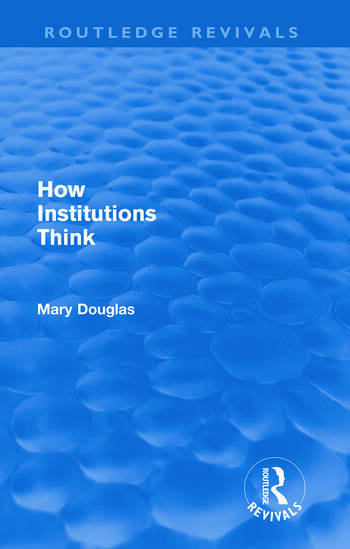 How Institutions Think (Routledge Revivals) book cover
