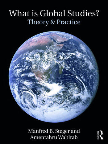 What Is Global Studies? Theory & Practice book cover