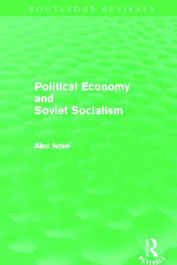 Political Economy and Soviet Socialism (Routledge Revivals) book cover