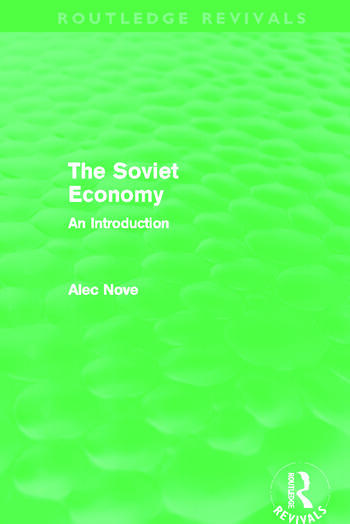 The Soviet Economy (Routledge Revivals) book cover