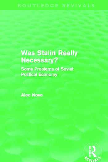 Was Stalin Really Necessary? (Routledge Revivals) Some Problems of Soviet Economic Policy book cover