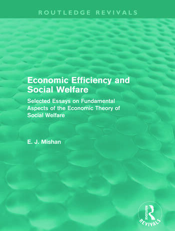 Economic Efficiency and Social Welfare (Routledge Revivals) Selected Essays on Fundamental Aspects of the Economic Theory of Social Welfare book cover