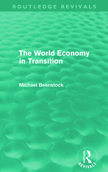 The World Economy in Transition (Routledge Revivals) book cover
