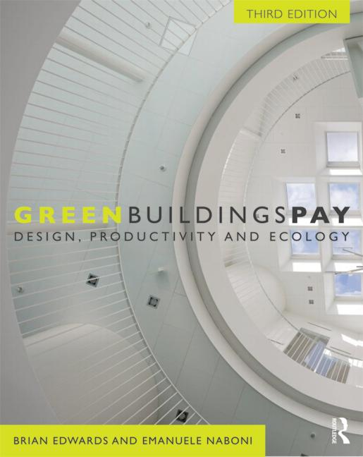 Green Buildings Pay Design, Productivity and Ecology book cover