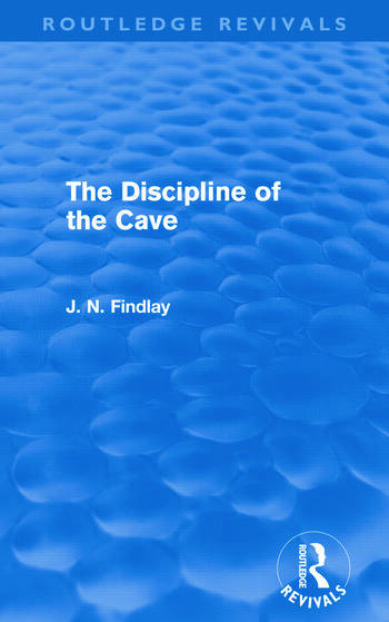 The Discipline of the Cave (Routledge Revivals) book cover