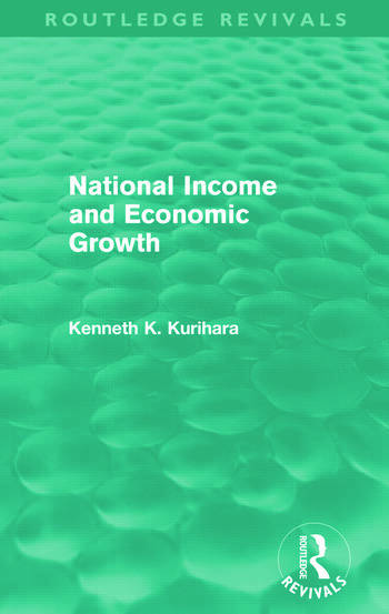National Income and Economic Growth (Routledge Revivals) book cover