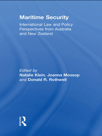 Maritime Security International Law and Policy Perspectives from Australia and New Zealand book cover
