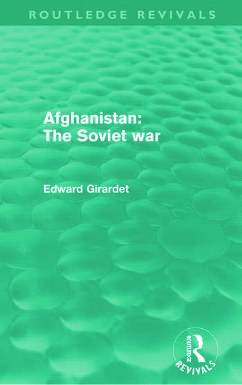 Afghanistan: The Soviet War (Routledge Revivals) book cover